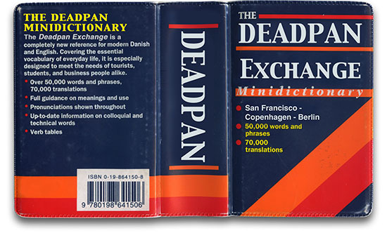 Deadpan Exchange Book